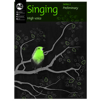 SINGING SERIES 2 PRELIMINARY GRADE HIGH AMEB