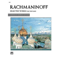 Sergei Rachmaninoff - Selected Works Piano Solo Book *New* Alfred Masterwork