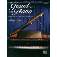 Grand Solos For Piano Book 3 *New* Beginners Sheet Music Melody Bober
