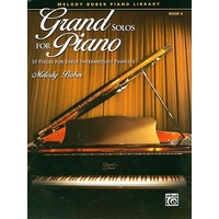 Grand Solos For Piano Book 4 *New* Beginners Sheet Music Melody Bober
