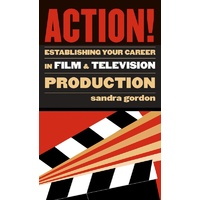 ACTION! ESTABLISHING CAREER IN FILM & TV PROD