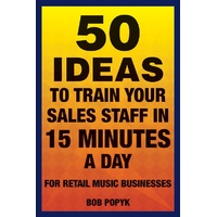 50 IDEAS TO TRAIN YOUR SALES STAFF IN 15 MINUTES