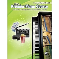 Alfred'S Premier Piano Course - Pop & Movie Hits Book 2B *New* Music Songs
