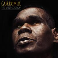 GEOFFREY GURRUMUL - The Gospel Album CD