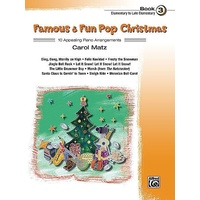 Famous & Fun Pop Christmas, Book 3, Elementary To Late Elementary  : 10 Appealin