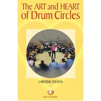 ART AND HEART OF DRUM CIRCLES BK/CD