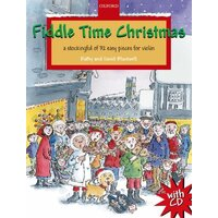 Fiddle Time Christmas by Kathy Blackwell, David Blackwell (Sheet music, 2010)