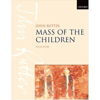 MASS OF THE CHILDREN VOCAL SCORE