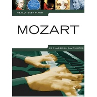 Really Easy - Mozart Piano Book *New* Sheet Music, 22 Classical Favourites