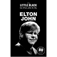 The Little Black Songbook: Elton John Lyrics And Chords Book *New* Guitar, Song