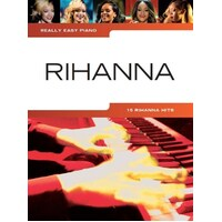 Really Easy - Rihanna Piano Book *New* Sheet Music, 15 Hits, Songs