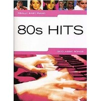 Really Easy - 80S Hits Piano Book *New* Sheet Music, 24 Classic Songs