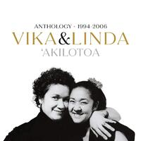 VIKA & LINDA - Akilotoa Anthology 1994-2006 2CD 2020