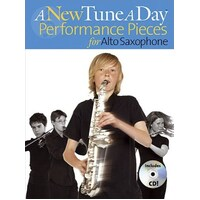 A NEW TUNE A DAY ALTO SAX PERFORMANCE PIECES BK/CD