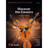 DISCOVER THE CLASSICS FLEXIBLE STRING TRIOS