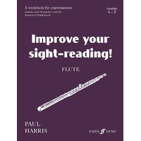 Improve Your Sight Reading! Flute 4-5