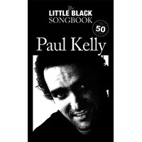 LITTLE BLACK SONGBOOK - Paul Kelly *NEW* Sheet music book