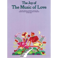 The Joy Of Music Of Love Piano Book  *NEW* Denes Agay Sheet Music Tuition