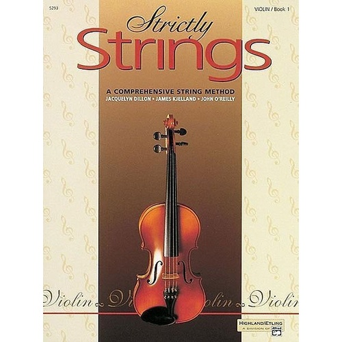 Strictly Strings - Violin Book 1 Comprehensive String Method Tutorial